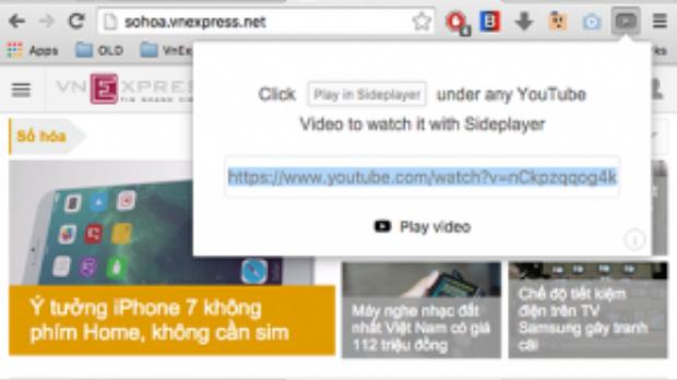 Cách khác là dán link YouTube vào nút Sideplayer, gần thanh gõ địa chỉ trên Chrome.