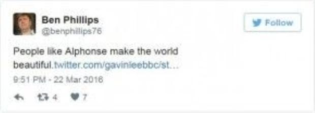 """Phóng viên Ben Phillips của đài BBC viết trên Twitter: """"Những người như Alphonse sẽ làm cho thế giới này tốt đẹp hơn""""."""