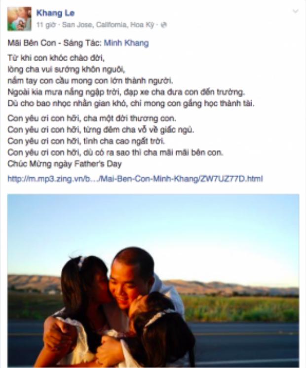 Nhạc sĩ Minh Khang dùng một ca khúc do chính mình sáng tác để nói về tình cảm cha con trong ngày đặc biệt này.