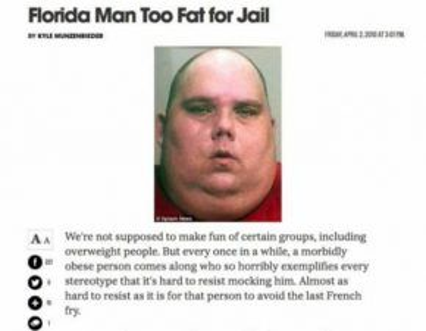 Bị nhà tù từ chối vì quá béo.