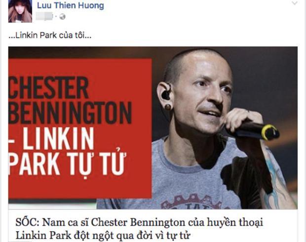 Nhạc sĩ Lưu Thiên Hương vô cùng bàng hoàng khi đọc tin Chester Bennington tự tử.