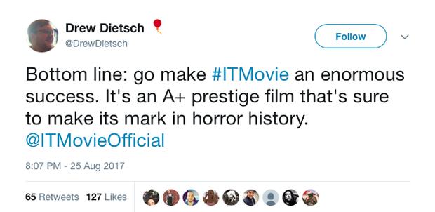 """""""Kết luận: Hãy ra rạp và biến Itthành một thành công vĩ đại nào. Nó là một bộ phim có uy tín hàng A+ mà chắc chắn biết cách làm thế nào để lại dấu ấn trong lịch sử kinh dị đấy."""""""