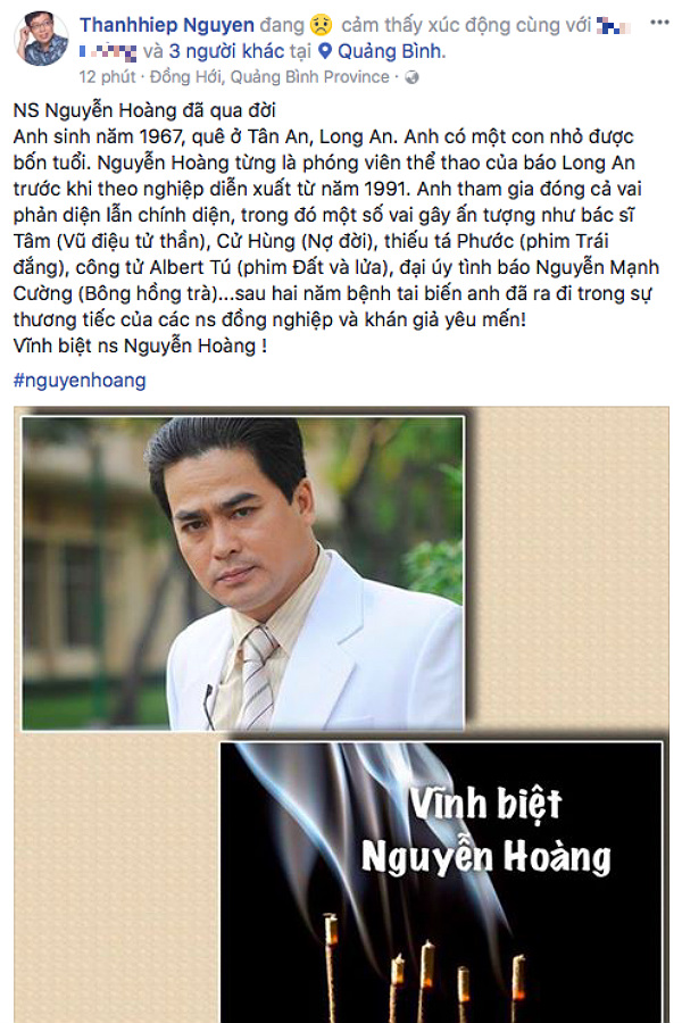 Nhà báo Thanh Hiệp chia sẻ thông tin nam diễn viên Nguyễn Hoàng qua đời sau 2 năm chống chọi với căn bệnh tai biến.