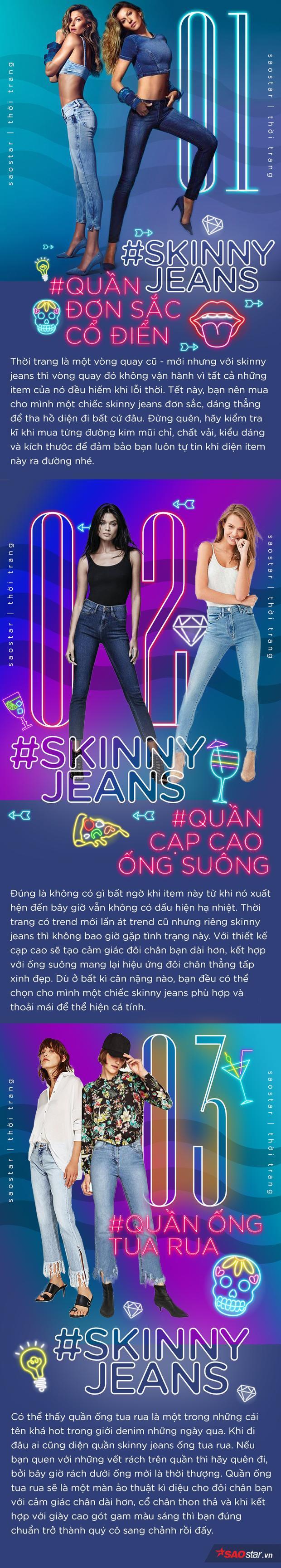 Sắm đồ Tết, đừng quên mua 3 chiếc skinny jeans này để không bị 'lỗi nhịp' xu hướng