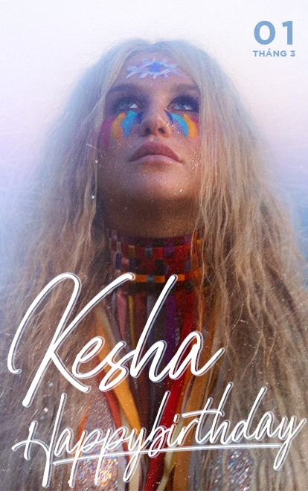 """Happy Birthday, Kesha, cô nàng tắc kè hoa """"dị dị"""" nhưng vô cùng đáng yêu của làng nhạc thế giới."""