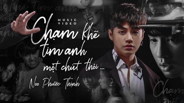 MV Chạm khẽ tim anh một chút thôi bị tháo xuống YouTube khiến Noo Phước Thịnh không khỏi buồn lòng.