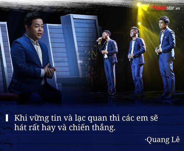 Ít có HLV nào… đáng yêu và lạc quan như HLV Quang Lê. Bí quyết thành công của vị HLV trẻ tuổi nhất mùa giải chính là tự tin vào bản thân và hát bằng cả đam mê âm nhạc.