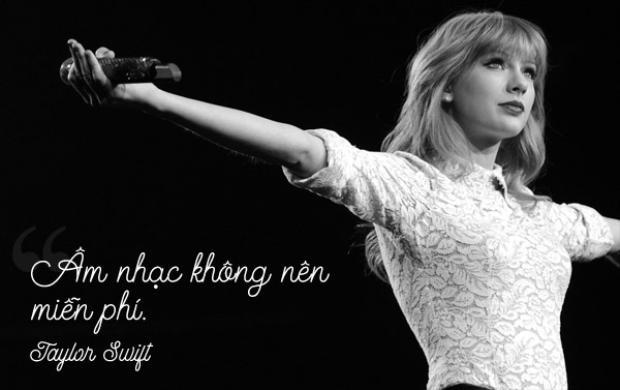 Taylor Swift luôn có quan điểm rõ ràng về giá trị của âm nhạc.