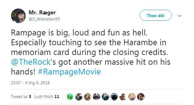 Rampage vô cùng hoành tráng, mãn nhãn và hài hước. Cảm động nhất là khi thấy dòng chữ tưởng nhớ Harambe khi phim kết thúc. Dwayne Johnson lại tạo ra được một bom tấn nữa rồi.