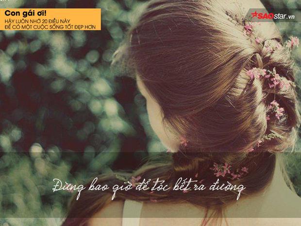 Con gái ơi, hãy luôn nhớ 20 điều này để có một cuộc sống tốt đẹp hơn