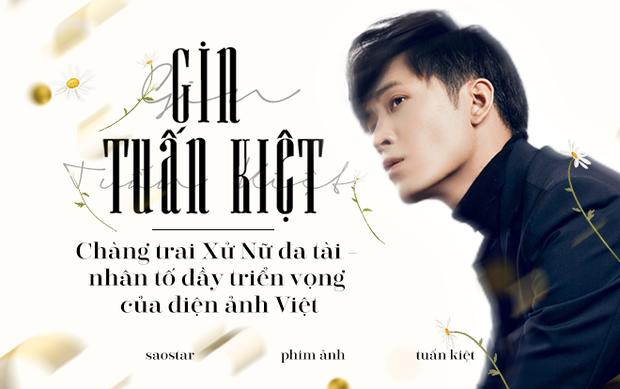 Gin Tuấn Kiệt: Chàng trai Xử Nữ đa tài  nhân tố đầy triển vọng của điện ảnh Việt
