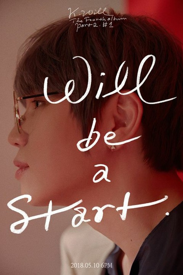 Đụng độ cùng ngày với Dream Catcher, K Will mang tới cho fan bài hát Will Be a Start.