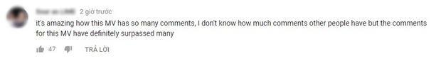 Người hâm mộ quốc tế còn chia sẻ không biết có bao nhiêu bình luận cho MV này nhưng chắc hẳn đó đều là những lời khen.