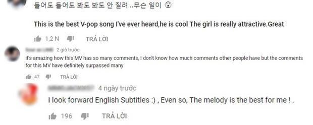 Và hàng loạt những bình luận tích cực khác từ fan quốc tế. Đa phần đều khen giai điệu của ca khúc và cho rằng đây là bài hát Vpop hay nhất được nghe.
