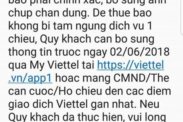 Tin nhắn nhắc nhở Viettel gửi đến các chủ thuê bao chưa thực hiện chuẩn hoá thông tin. Chủ thuê bao có thể bị cắt dịch vụ một chiều nếu vẫn không cập nhật thông tin sau 15 ngày kể từ ngày nhận được tin nhắn.