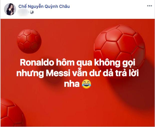 Chế Nguyễn Quỳnh Châu đúng thực là fan trung thành của bóng đá. Cô không bỏ sót bất kỳ trận cầu nào của mùa World Cup 2018.
