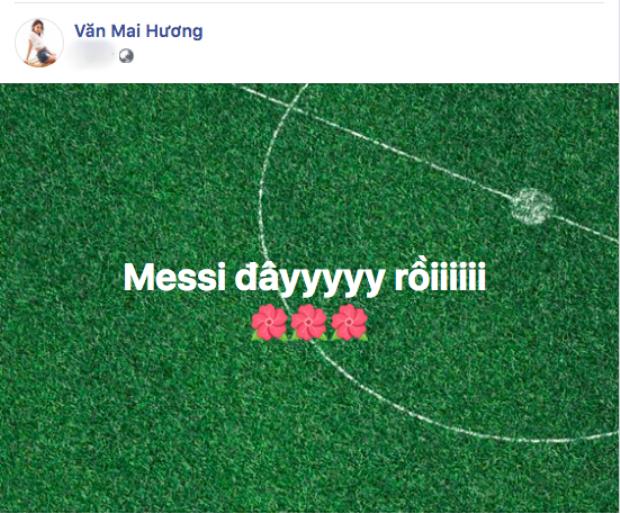 Văn Mai Hương là fan trung thành của Messi.