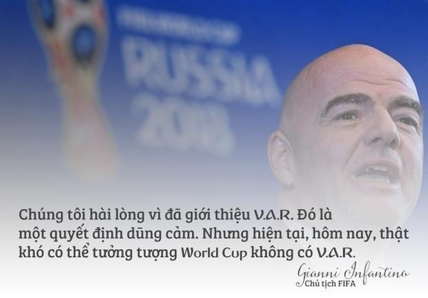 Trước trận chung kết World Cup 2018, Chủ tịch FIFA lại không tiếc lời khen ngợi công nghệ V.A.R