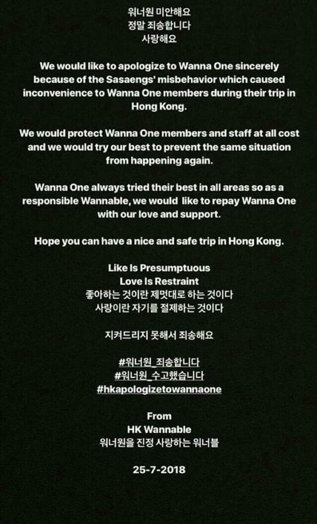Sau khi sự việc trở nên ầm ĩ, người hâm mộ Wanna One tại Hong Kong đã lan truyền thông điệp này trên mạng xã hội để gửi lời xin lỗi tới nhóm. Mong rằng những lịch trình tiếp theo của Wanna One sẽ không bị quấy phá bởi các hành vị vô ý thức như vậy.