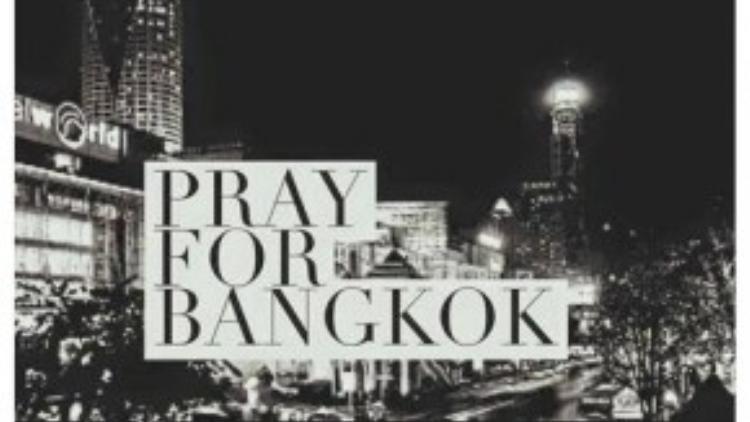 Những lời cầu nguyện gắn hashtag #prayforbangkok vẫn tiếp tục xuất hiện trên các mạng xã hội mỗi ngày như không ngừng tiếp thêm sức mạnh tinh thần cho Bangkok.
