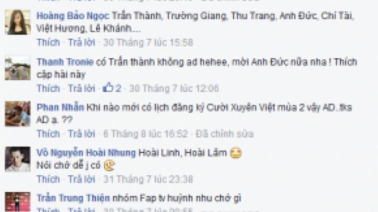 """Dù chỉ mới """"nhen nhóm"""" nhưng cũng nhận được sự quan tâm rất lớn từ công chúng. Cũng như 'Ơn giời cậu đay rồi!"""" fan của """"Cười xuyên Việt"""" cũng cố gắng bình luận để hy vọng thần tượng của mình sẽ có mặt trong phiên bản mới này."""