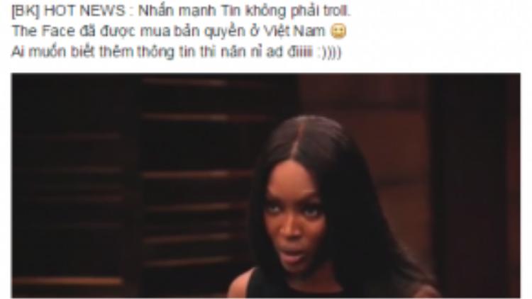 Thông tin The Face có mặt tại Việt Nam được fanpage Việt Nam của siêu mẫu Naomi Campbell nhấn mạnh đây không phải là một trò đùa.