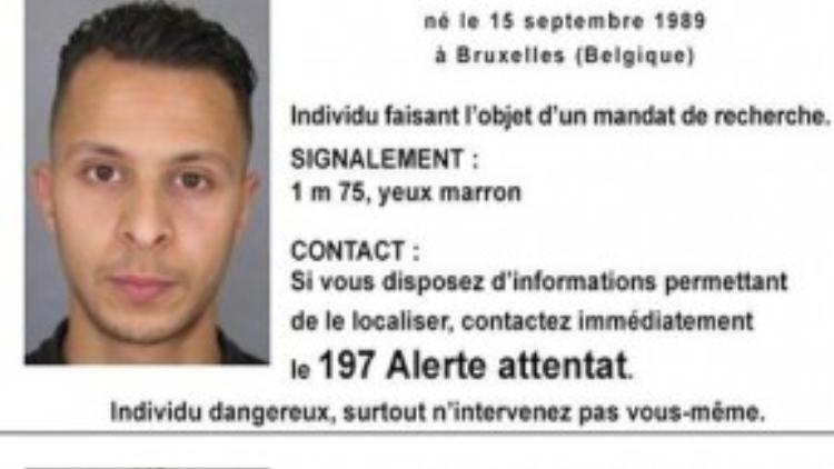 Cảnh sát đang đăng lệnh truy nã kẻ bị tình nghi Salah Abdeslam.