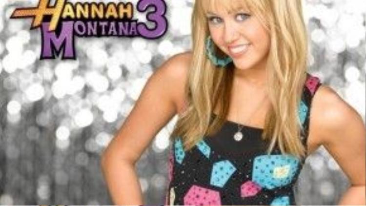 Hannah Montana - Bước đệm thành công của Miley