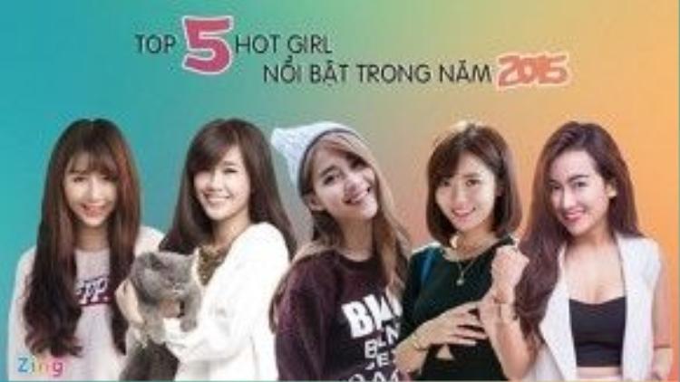 Năm 2015, các hot girl quen thuộc như Quỳnh Anh Shyn, Ngọc Thảo, Khả Ngân ngày càng phủ sóng, thể hiện bản thân ở nhiều lĩnh vực hơn. Bên cạnh đó, một vài gương mặt mới như Tú Linh, Trang Moon lần đầu xuất hiện nhưng nhanh chóng tạo dấu ấn, được giới trẻ yêu thích.