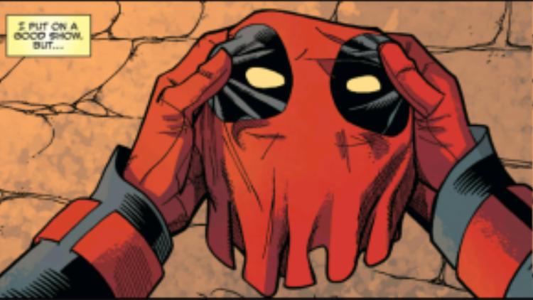 """""""Và mọi người vẫn nghĩ Deadpool là một gã hề giỏi…"""""""