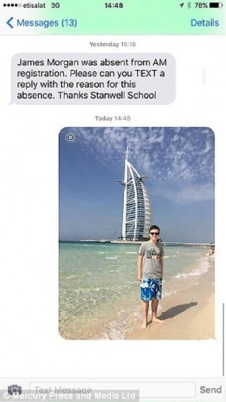 """Tin nhắn của nhà trường gửi đến ngườibố: """"Học sinh James Morgan đã vắng mặt tại trường sáng nay. Ông vui lòng cho biết lý do của việc nghỉ học này. Trường Stanwell trân trọng cám ơn"""". Và bức ảnh chính là câu trả lời của vị phụ huynh này."""