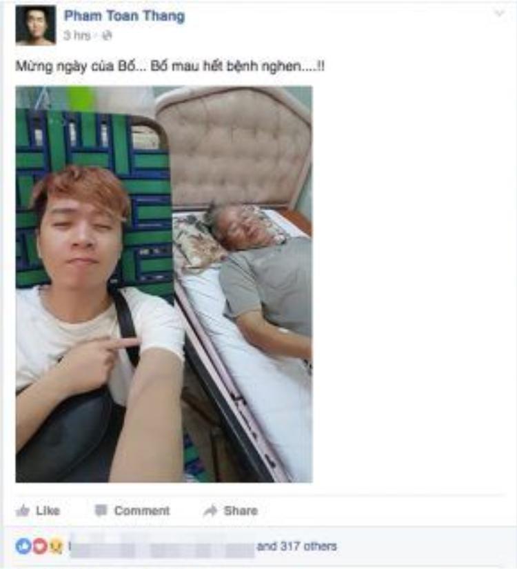 Bố của nhạc sĩ Phạm Toàn Thắng đang bệnh, trong ngày này, tác giả ca khúc Bốn chữ lắmchỉ mong sao cho sức khoẻ của bố tốt hơn.