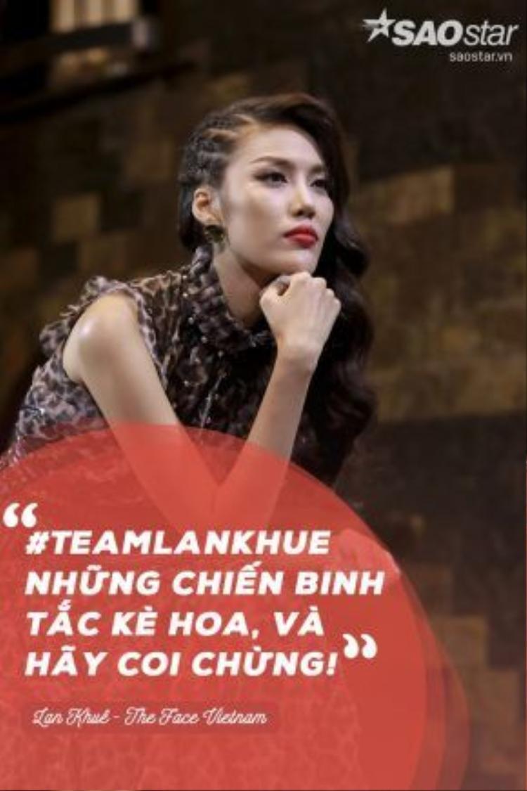 Bằng kinh nghiệm và sự sâu sắc có được sau khi trải qua nhiều cuộc thi, Lan Khuê tự tin khẳng định hình ảnh của #TeamLanKhue tại cuộc thi này.