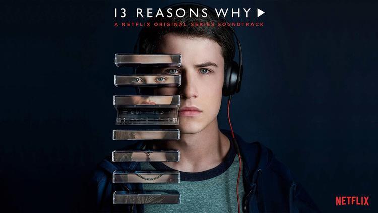 13 Reasons Why  Series tuổi teen gây tranh cãi nhất hiện nay