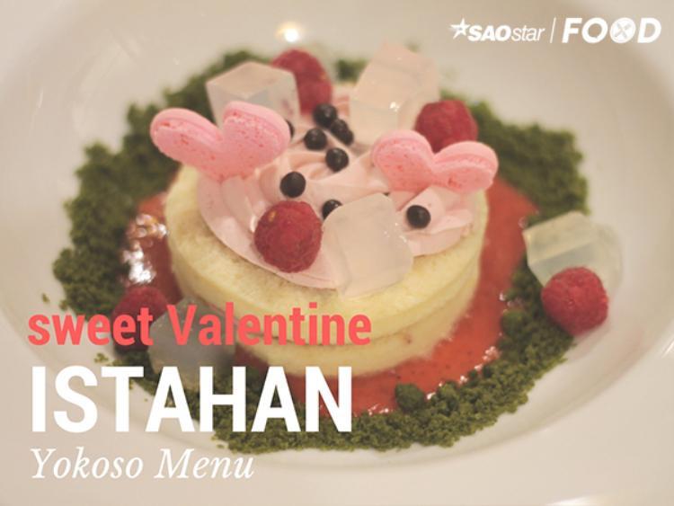 Valentine ngọt ngào cùng món bánh Istahan với sốt dâu cực đặc biệt từ MOF