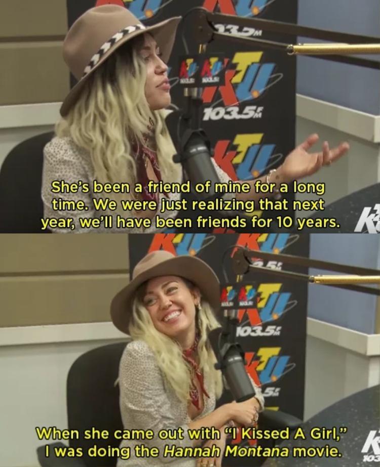 """Miley và Katy đã thân thiết với nhau được gần 10 năm, cả hai bắt đầu làm bạn khi Miley còn là """"công chúa"""" Disney và Katy ra mắt I Kissed A Girl."""