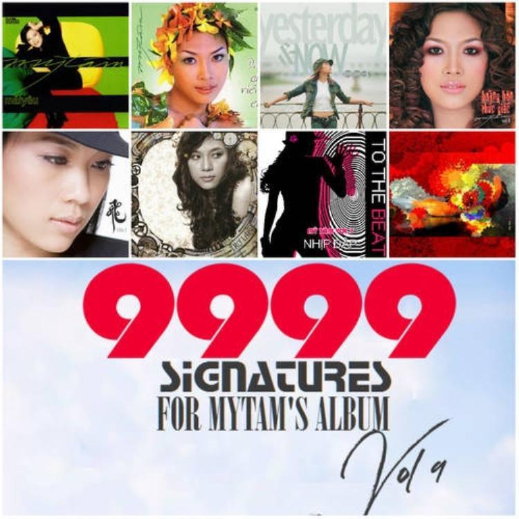 Chiến dịch 9999 chữ ký cho album vol 9 của Mỹ Tâm được cộng đồng fan thực hiện và kêu gọi mọi người ủng hộ nhiệt tình.