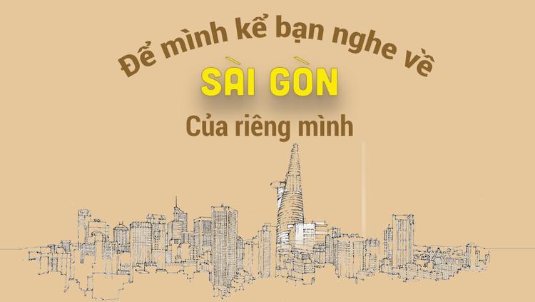 Để mình kể bạn nghe về Sài Gòn của mình trong 3 mét vuông!