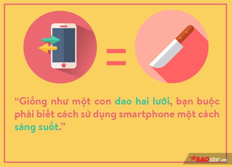 Smartphone: Người bạn cùng tiến hay kẻ thù không đội trời chung?