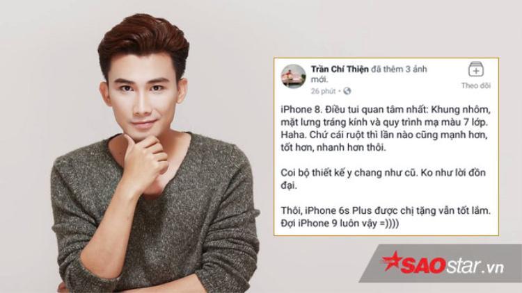 """Ca sĩ Chí Thiện cũng không mấy """"mặn mà"""" đối với chiếc Iphone 8."""