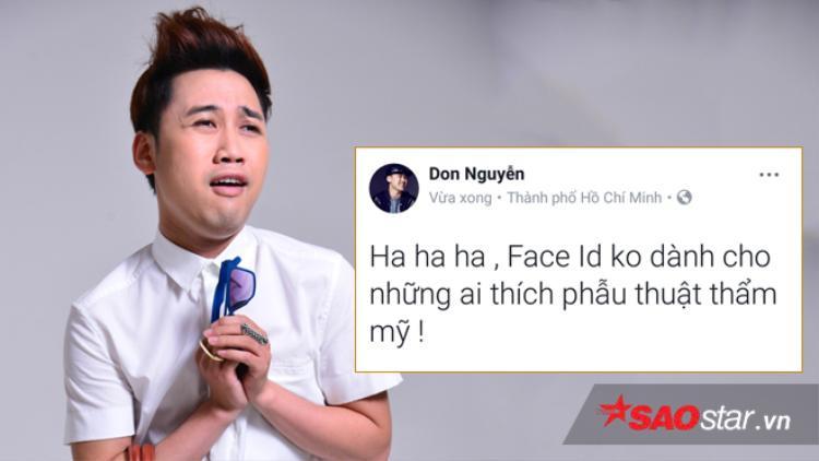 Cùng suy nghĩ với nhà thiết kế Lý Quí Khánh, diễn viên Don Nguyễn hài hước chia sẻ chức năng mới của iPhone X không dành cho ai thích phẫu thuật thẩm mỹ.