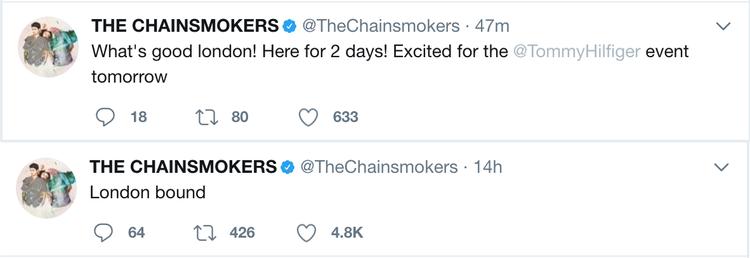 Những dòng tweet của The Chainsmokers về việc bộ đôi này rất háo hức khi có mặt tại London.