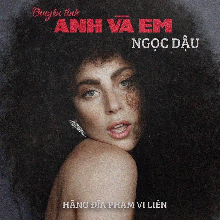 """Một trong những bìa ấn tượng nhất có thể nói đến chính là """"Chuyện tình Anh và Em"""" Việt hóa từ bài hát """"You and I""""."""