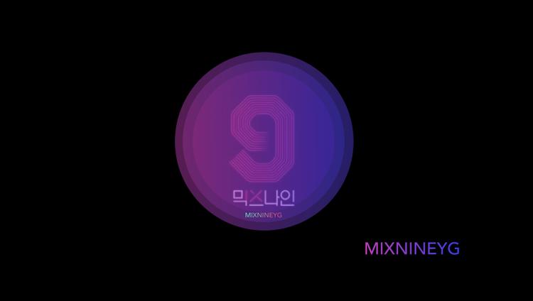 MIXNINE của YG là sự hợp tác của Yang Hyun Suk và PD Han Dong Chul.