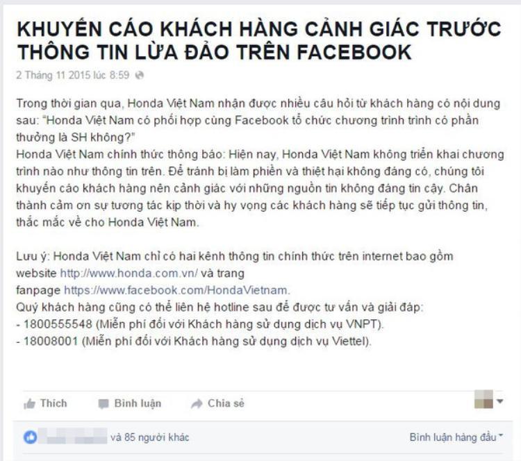 Trước đó, năm 2015, hãng Honda Việt Nam từng phải lên tiếng đính chính vì xuất hiện page mạo danh, tung tin nhảm về việc trúng thưởng xe SH.