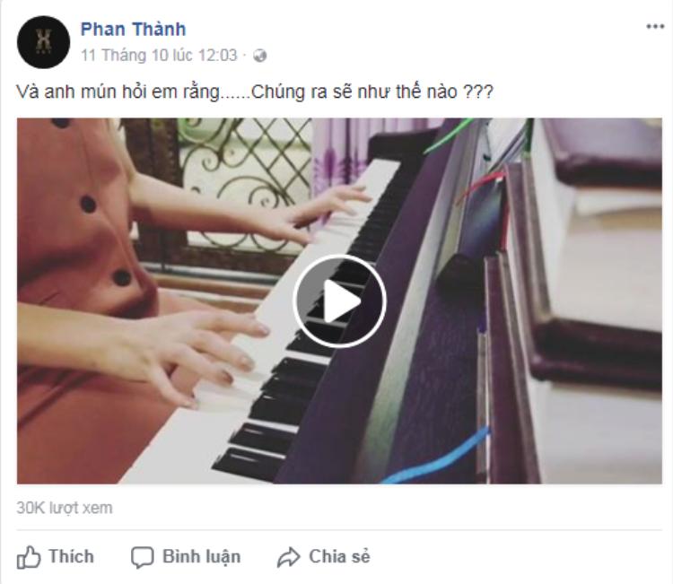 … cũng được Phan Thành đăng lại trên Facebook kèm caption đầy ẩn ý