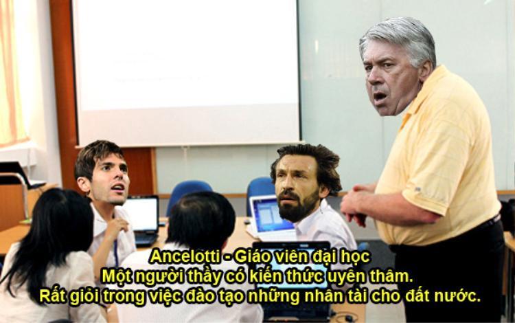 """Sở hữu hàng chục chức vô địch ở nhiều đội bóng danh tiếng như Juventus, AC Milan, Chelsea, Real, Bayern…Ancelotti xứng đáng với cương vị """"giáo viên đại học"""". Ông là người rất có tài trong việc giúp học trò trở thành ngôi sao."""