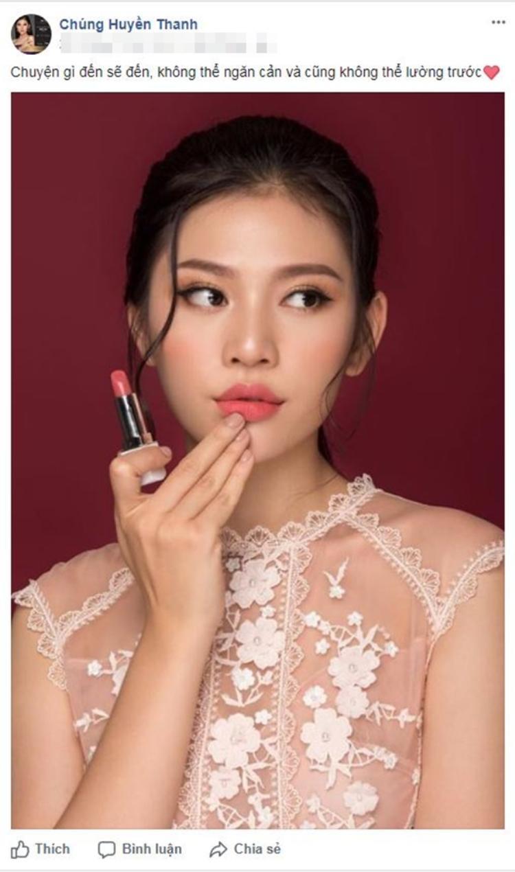 Chúng Huyền Thanh từng úp mở về việc ngừng thi Hoa hậu Hoàn vũ Việt Nam 2017 trên trang cá nhân.