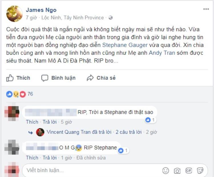 Đạo diễn James Ngô của Sắc đẹp ngàn cân chia buồn cùng gia đình đạo diễn Stephane Gauger.