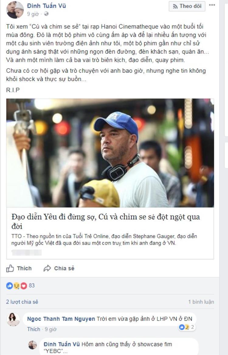 Đạo diễn Đinh Tuấn Vũ và nữ diễn viên Ngọc Thanh Tâm shock trước thông tin đạo diễn Stephane qua đời.